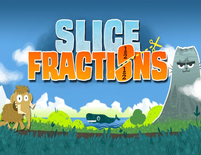 9. Slice Fractions.